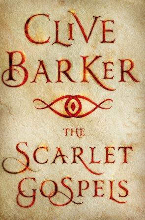 Clive Barker's The Scarlet Gospels